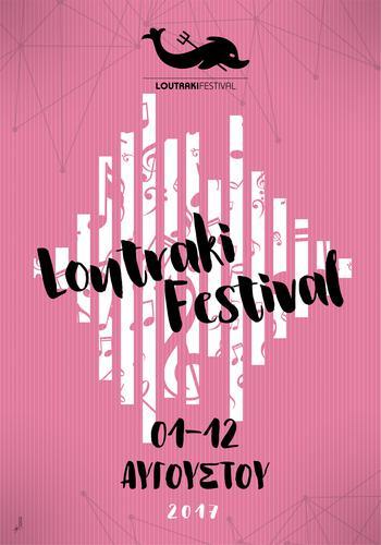 Το LOUTRAKI FESTIVAL για τρίτη συνεχόμενη χρονιά είναι γεγονός!